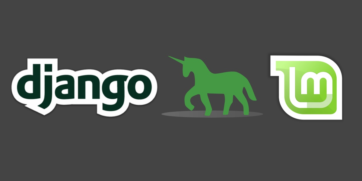 Django, Green Unicorn and Linux Mint logos. Copyright their respective owners.